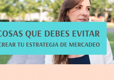 4 Errores al crear tu estrategia de marketing